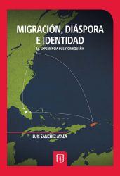 Migración, diáspora e identidad. La experiencia puertorriqueña