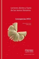 Lectores dentro y fuera de los textos literarios. Convergencias 2011