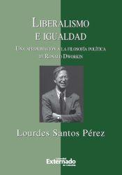 Liberalismo e igualdad: una aproximación a la filosofía política de Ronald Dworkin