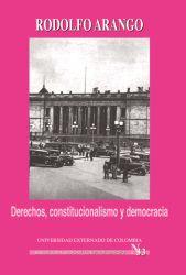 Derechos, constitucionalismo y democracia