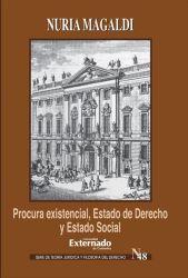 Procura existencial, estado de derecho y estado social Ernst Forsthoff y la Crisis de Weimar