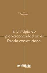 El principio de proporcionalidad en el Estado constitucional