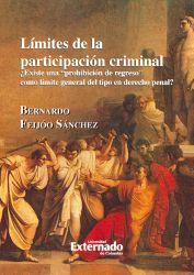 Límites de participación criminal ¿Existe una prohibición de regreso como límite general del tipo en derecho penal?