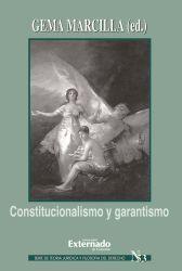 Constitucionalismo y garantismo. Serie teoría jurídica nº 53