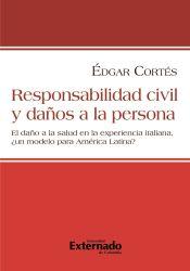 Responsabilidad civil y daños a la persona