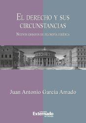 El derecho y sus circunstancias. Nuevos ensayos de filosofía jurídica