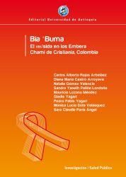 Bia 'Buma El VIH/SIDA en los Embera Chamí de Cristianía, Colombia