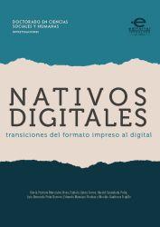 Nativos digitales. Transiciones del formato impreso al digital