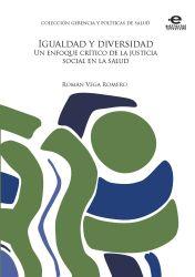 Igualdad y diversidad. Un enfoque crítico de la justicia social en la salud