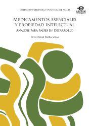 Medicamentos esenciales y propiedad intelectual. Un análisis para países en desarrollo