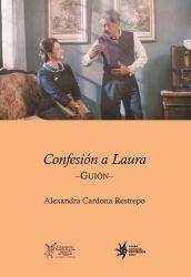 Confesión a Laura. Guión