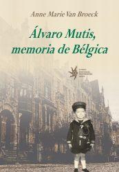 Álvaro Mutis, memoria de Bélgica