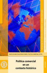 Política comercial en un contexto histórico