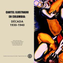 Cartel Ilustrado en Colombia 1930 - 1940