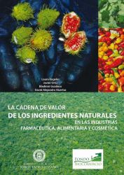 La cadena de valor de los ingredientes naturales del Biocomercio en las industrias farmacéutica, alimentaria y cosmética - FAC