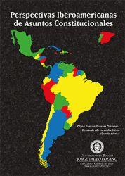 Perspectivas Iberoamericanas de asuntos constitucionales