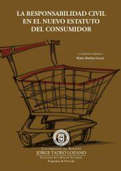La responsabilidad civil en el nuevo estatuto del consumidor