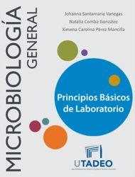 Manual de Microbiología General. Principios Básicos de Laboratorio