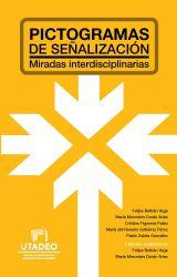 Pictogramas de señalización: miradas interdisciplinarias