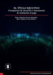 El título ejecutivo: presupuesto de ejecución e instrumento de intimación al pago