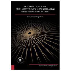 Precedente judicial en el Contencioso Administrativo. Estudio desde las fuentes del derecho