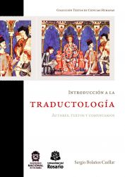 Introducción a la traductología. Autores, textos y comentarios