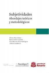Subjetividades. Abordajes teóricos y metodológicos