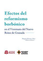 Efectos del reformismo borbónico en el Virreinato del Nuevo Reino de Granada