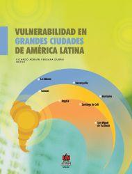 Vulnerabilidad en grandes ciudades de América Latina