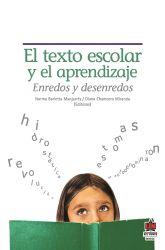 El texto escolar y el aprendizaje : enredos y desenredos