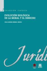 Evolución biológica de la moral y el derecho