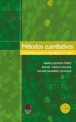 Métodos cuantitativos 3a. Ed.  Herramientas para la investigación en salud