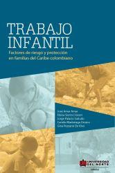 Trabajo infantil. Factores de riesgo y protección