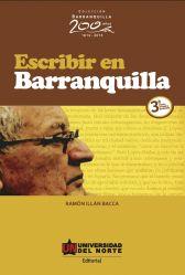 Escribir en Barranquilla 3ª edición revisada y aumentada