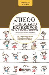 Juego y lenguajes expresivos en la primera infancia