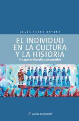 El individuo en la cultura y  la historia: ensayos de psicología y psicoanálisis