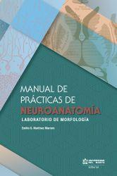 Manual de prácticas de Neuroanatomía. Laboratorio de morfología