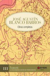 Jose Agustín Blanco Barros. Obras completas, Tomo III. Tubará: La encomienda mayor de Tierradentro