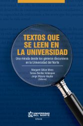 Textos que se leen en la universidad. Una mirada desde los géneros discursivos en la Universidad del Norte