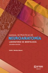 Manual de prácticas de Neuroanatomía 2da edición. Laboratorio de morfología