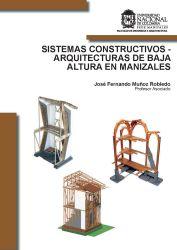 Sistemas constructivos - arquitecturas de baja  altura en Manizales