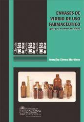 Envases de vidrio de uso farmacéutico (guía para el control de calidad)