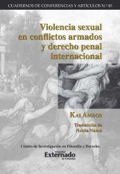 Violencia sexual en conflictos armados y derecho penal internacional