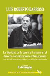 La dignidad de la persona humana en el derecho constitucional contemporáneo