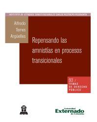 Repensando las amnistías en procesos transicionales