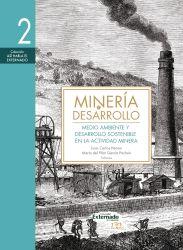 Minería y desarrollo. Tomo 2. Medio ambiente y desarrollo sostenible