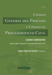Código General del Proceso y Código de Procedimiento Civil. 2 Edición