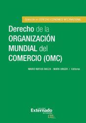 Derecho de la Organización Mundial del Comercio (OMC)