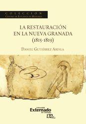 La restauración en la Nueva Granada (1815-1819)
