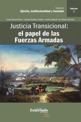 Justicia Transicional: el papel de las Fuerzas Armadas. Volumen III